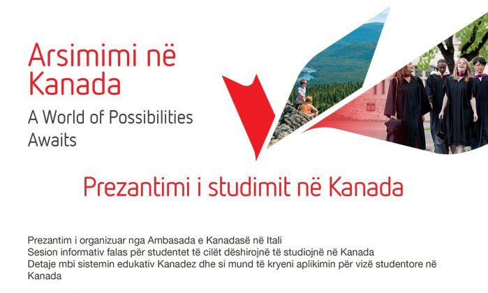 Embassy of Canada – Prezantim mbi mundesite e studimit ne Kanada