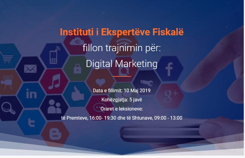 Instituti i Ekspertëve Fiskalë – Trajnim për Marketingun Digjital